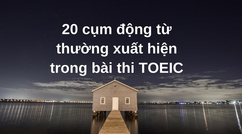 20-cum-dong-tu-bai-thi-toeic